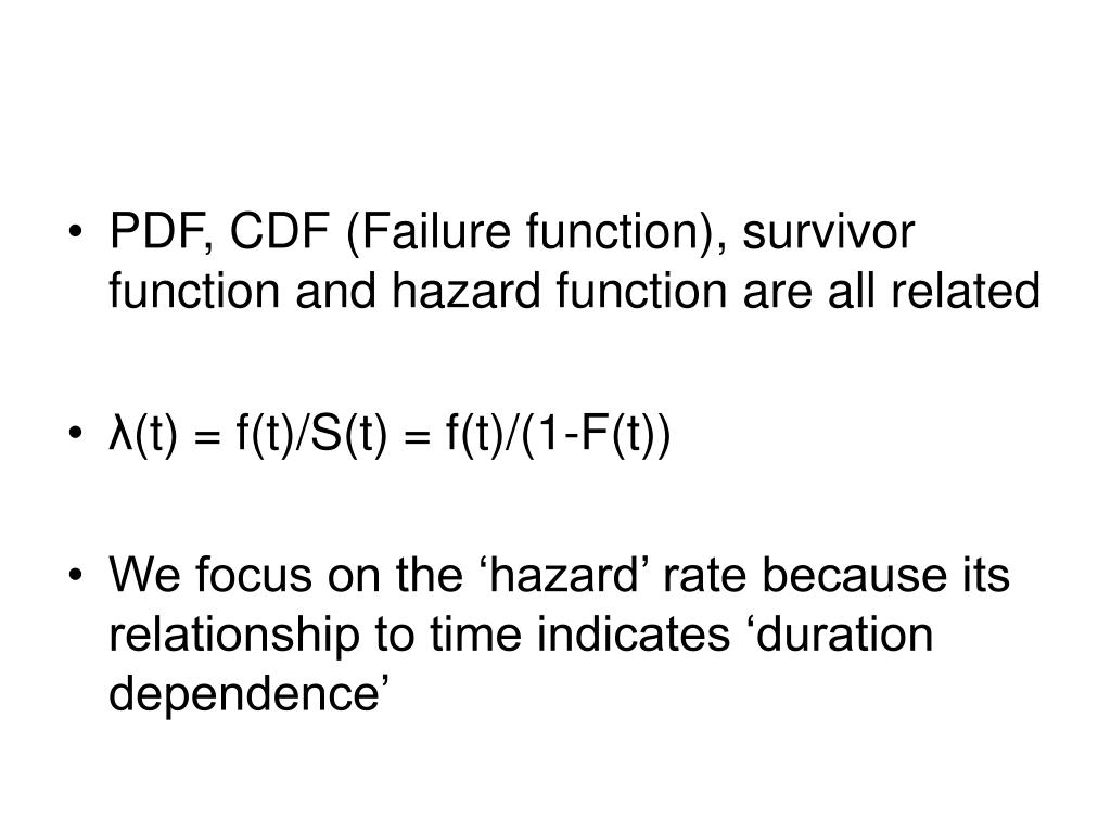 PDF, CDF (Failure function), survivor function and hazard function are all related
