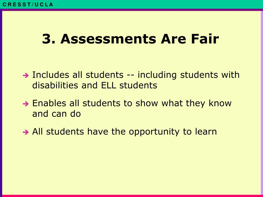 3. Assessments Are Fair