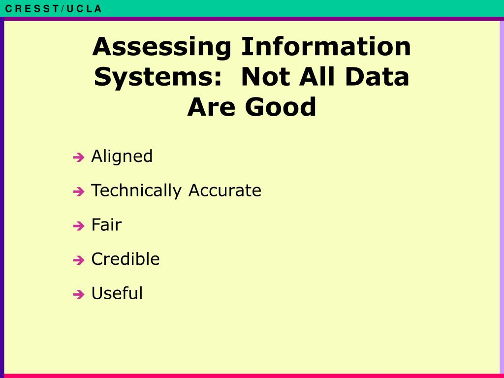 Assessing Information Systems:  Not All Data Are Good