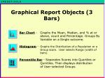 graphical report objects 3 bars