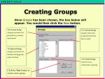 once groups has been chosen the box below will appear you would then click the new button