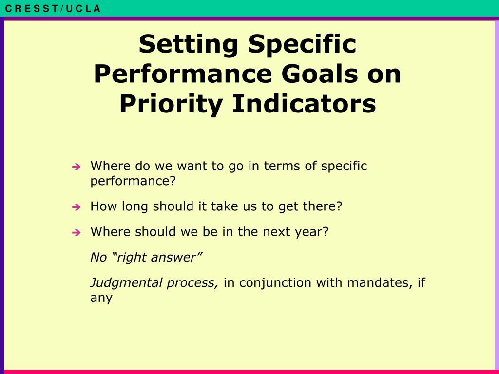 Setting Specific Performance Goals on Priority Indicators