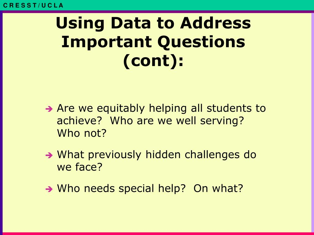 Using Data to Address Important Questions (cont):