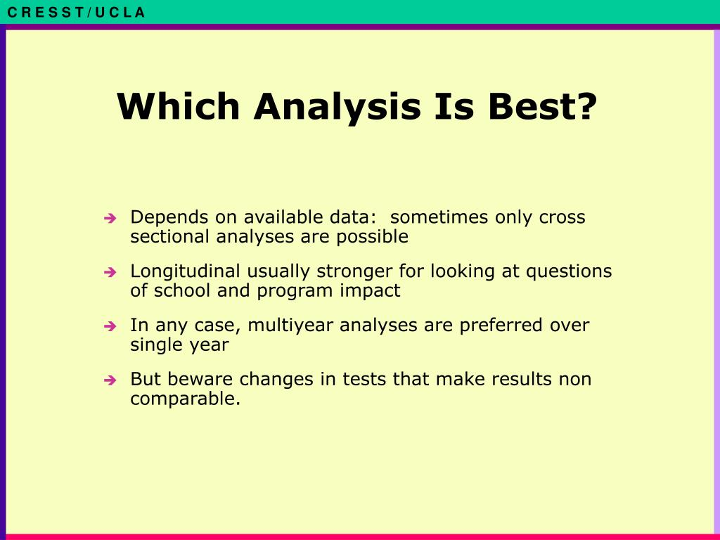 Which Analysis Is Best?