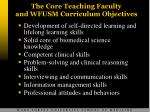 the core teaching faculty and wfusm curriculum objectives