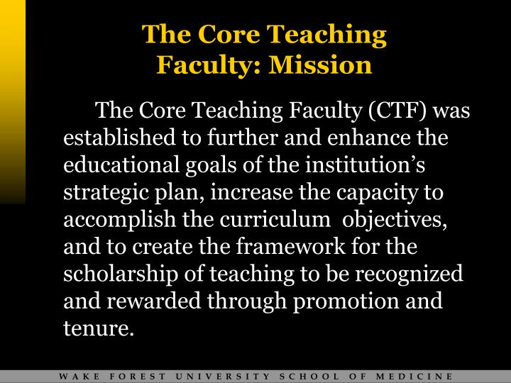 The core teaching faculty mission