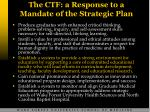 the ctf a response to a mandate of the strategic plan