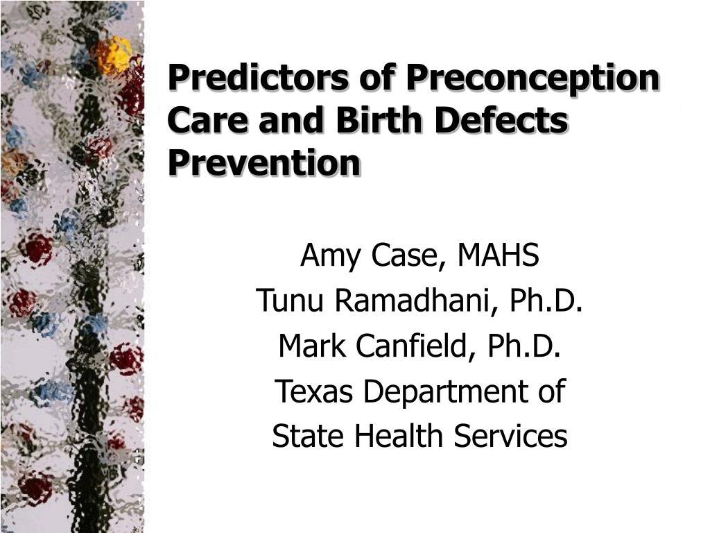 predictors of preconception care and birth defects prevention l.