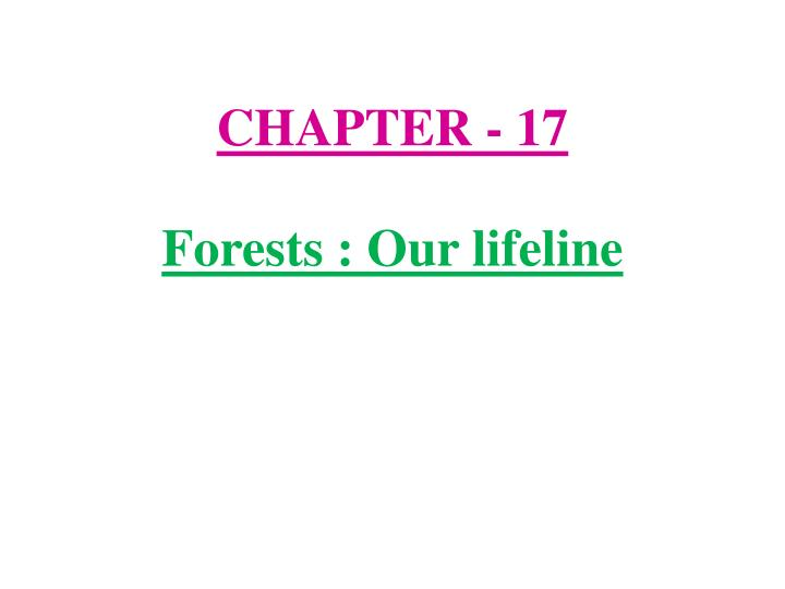 chapter 17 forests our lifeline n.