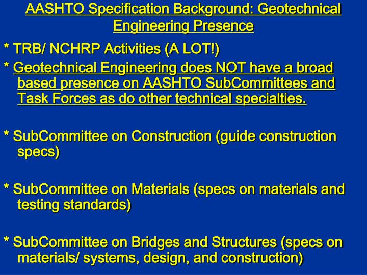 Aashto specification background geotechnical engineering presence