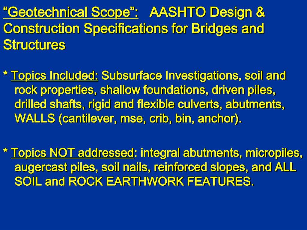"""Geotechnical Scope"":"