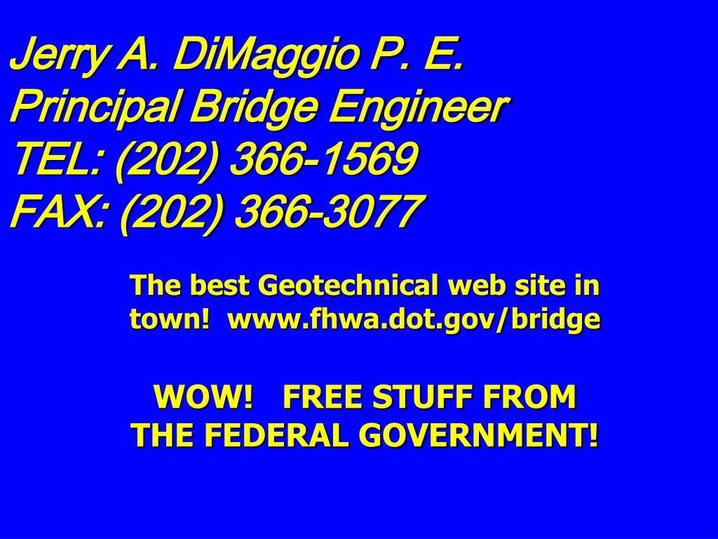 Jerry A. DiMaggio P. E.