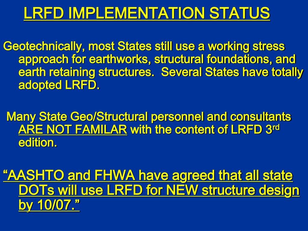 LRFD IMPLEMENTATION STATUS