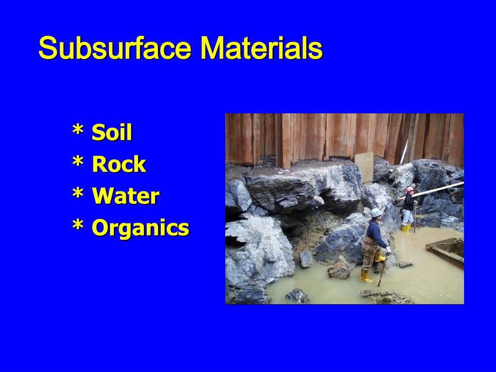Subsurface Materials