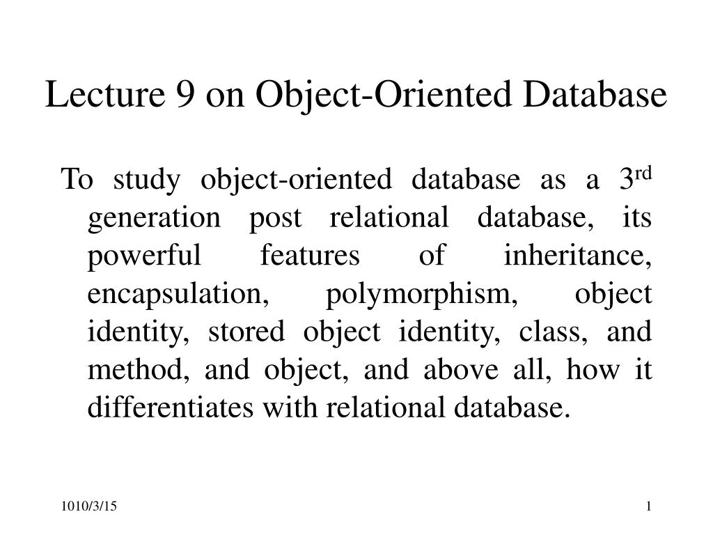 lecture 9 on object oriented database l.