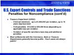 u s export controls and trade sanctions penalties for noncompliance cont d23