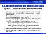 u s export controls and trade sanctions special considerations for universities