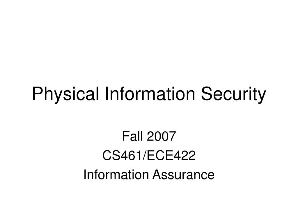 fall 2007 cs461 ece422 information assurance l.
