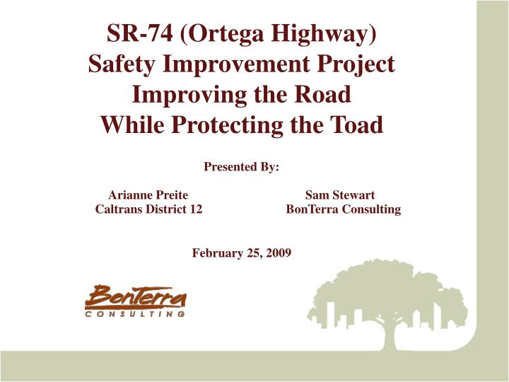 sr 74 ortega highway safety improvement project improving the road while protecting the toad n.