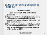 admin fee funding calculations 2006 act28