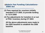admin fee funding calculations 2006 act29
