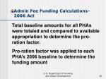 admin fee funding calculations 2006 act30