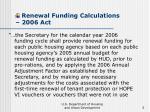 renewal funding calculations 2006 act