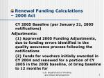 renewal funding calculations 2006 act7