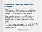 renewal funding calculations 2006 act9