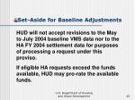 set aside for baseline adjustments45