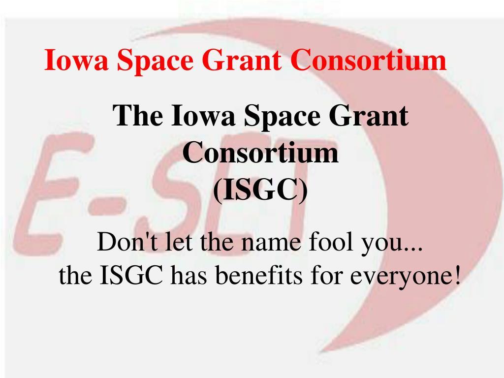 The Iowa Space Grant Consortium