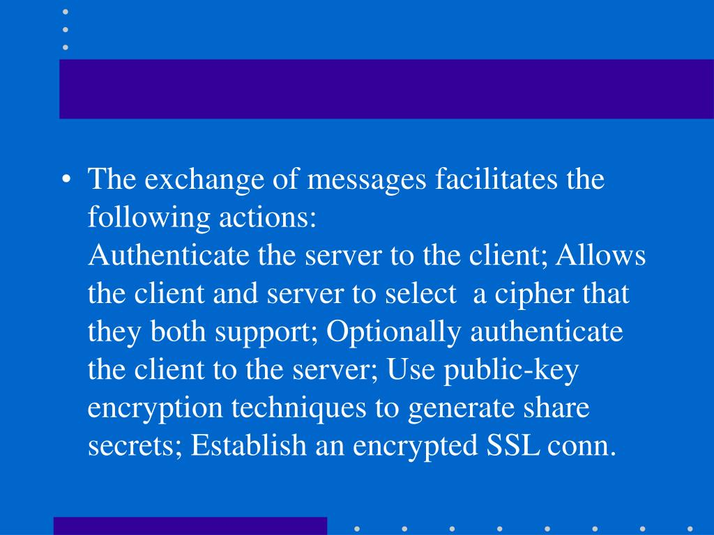 The exchange of messages facilitates the following actions: