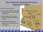 the central arizona project aqueduct cap