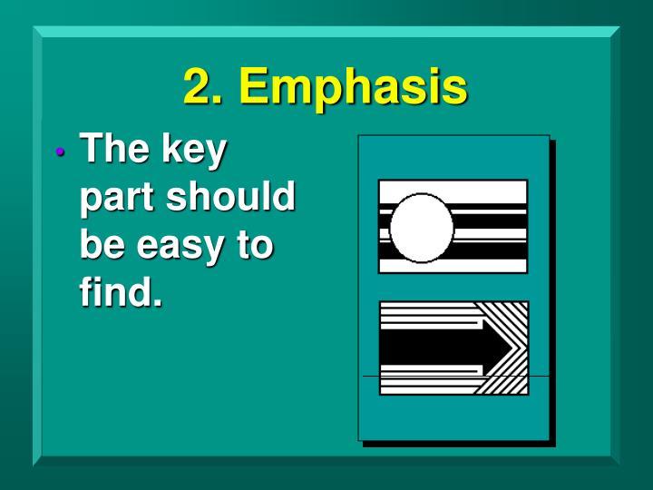 2. Emphasis