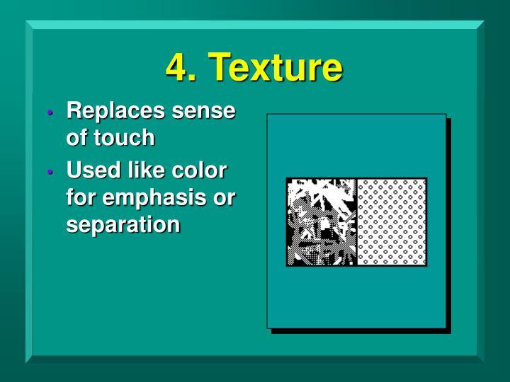 4. Texture