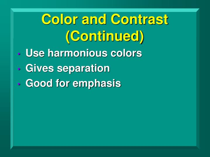 Color and Contrast (Continued)