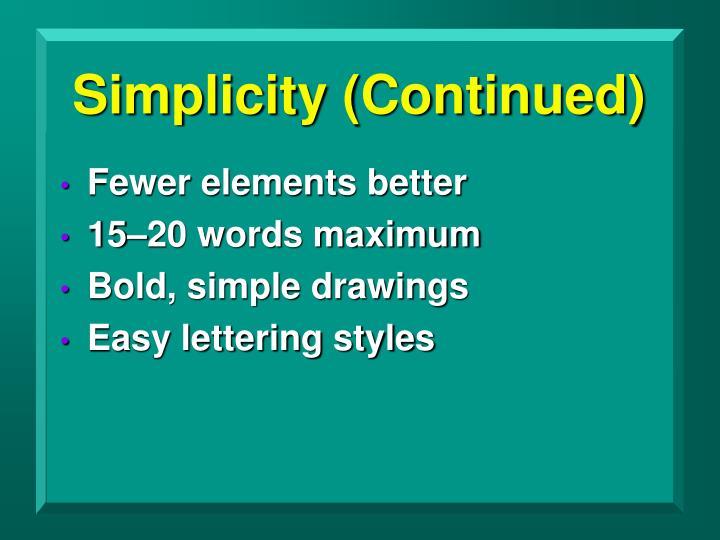 Simplicity (Continued)