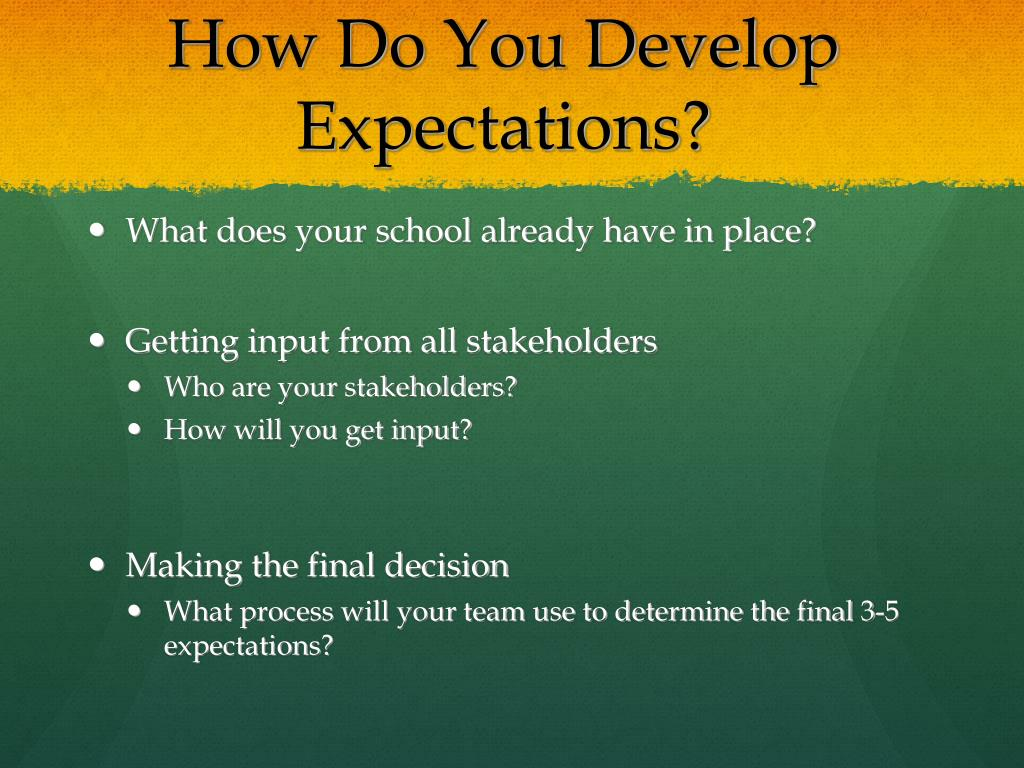 How Do You Develop Expectations?
