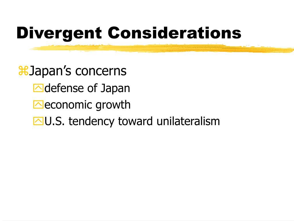 Divergent Considerations