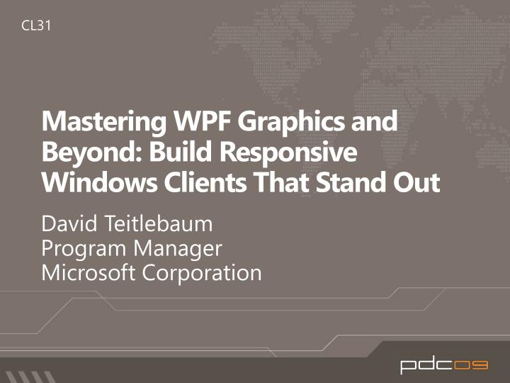 Mastering wpf graphics and beyond build responsive windows clients that stand out