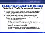 u s export controls and trade sanctions state dept itar fundamental research