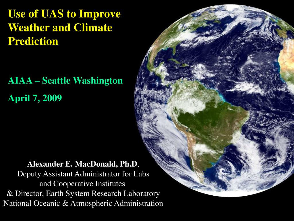 Use of UAS to Improve Weather and Climate Prediction