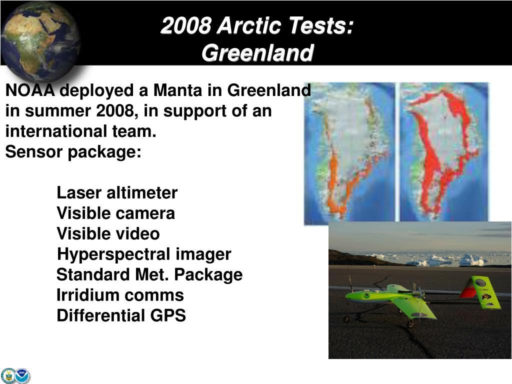 2008 Arctic Tests: