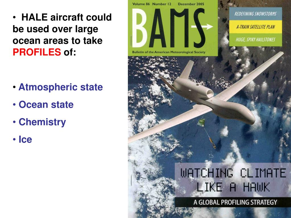 HALE aircraft could be used over large ocean areas to take