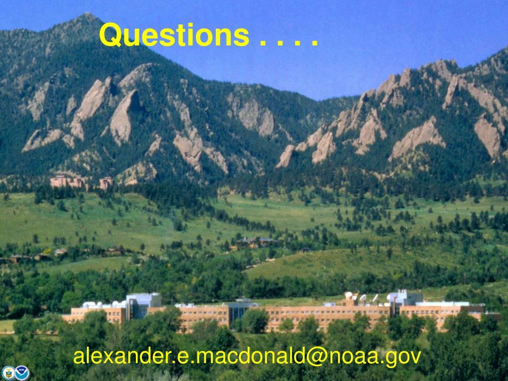 Questions . . . .