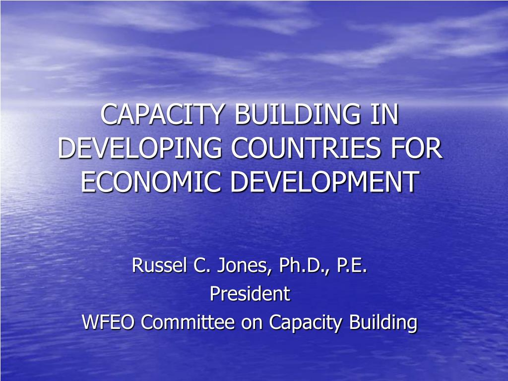 capacity building in developing countries for economic development l.