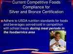 current competitive foods compliance for silver and bronze certification