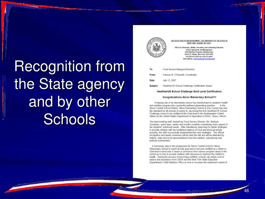Recognition from the State agency and by other Schools