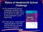 status of healthierus school challenge