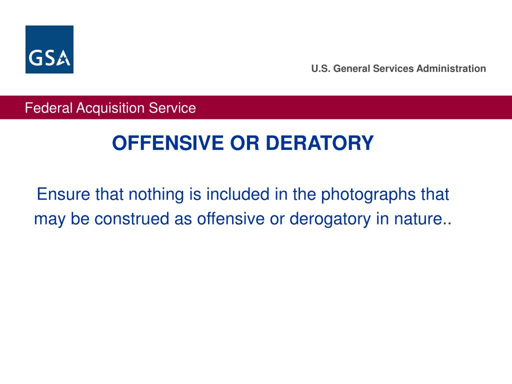 OFFENSIVE OR DERATORY